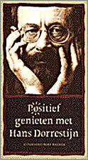 Positief genieten met Hans Dorrestijn by…