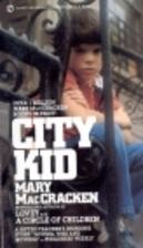 City Kid by Mary MacCracken