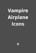 Vampire Airplane Icons by v