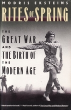 Rites of Spring : The Great War and the…