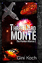 Three Card Monte by Gini Koch