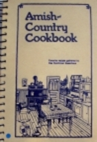Amish-Country Cookbook, Vol. 1 by Bob Miller