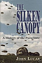 The silken canopy : a history of the…