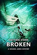 Broken (Nevada James #1) (Nevada James…