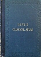 An Atlas of Classical Geography by William…
