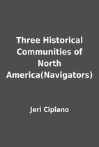 Three Historical Communities of North…
