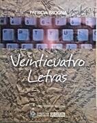 Veinticuatro letras by Patricia Brogna