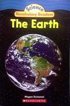 Science Vocabulary Readers: The Earth by…
