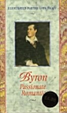 Byron Passionate Romantic (Illustrated…