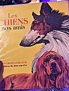Les chiens nos amis by Patrick Lawson