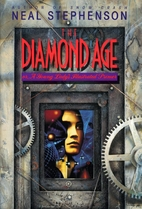 The Diamond Age: Or, a Young Lady's…