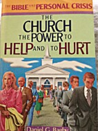The Church: The Power to Help and to Hurt…