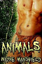 Animals by Wayne Mansfield