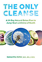 The Only Cleanse: A 14-Day Natural Detox…