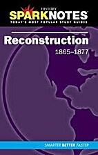 Reconstruction by SparkNotes Editors