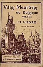 Villes de Flandre by Pierre Nothomb