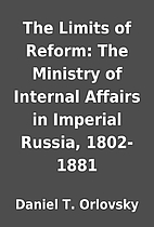 The Limits of Reform: The Ministry of…