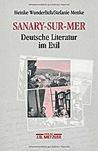 Sanary-sur-Mer: Deutsche Literatur im Exil…