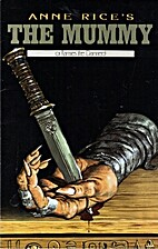 Anne Rice's The Mummy, or Rameses the Dead…