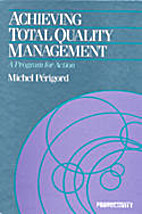 Achieving total quality management : a…