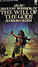 The Will of the Gods by Sharon Green
