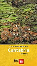 Las mejores rutas por Cantabria en coche