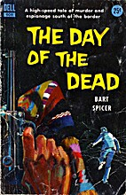 The Day of the Dead by Bart Spicer
