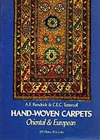 Hand-Woven Carpets: Oriental & European by…