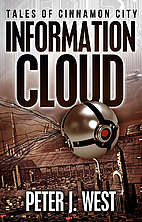 Information Cloud (Tales of Cinnamon City)…
