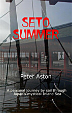 Seto Summer by Peter Aston