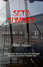 Seto Summer by Peter Aston