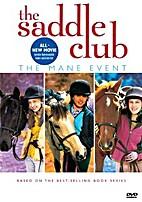 The Saddle Club: The Mane Event…