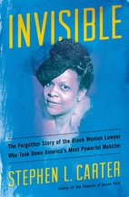 Invisible: The Forgotten Story of the Black…