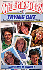 Trying Out by Caroline B. Cooney