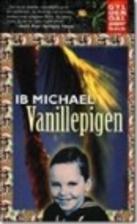 Vanillepigen by Ib Michael