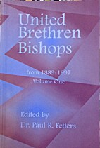 United Brethren Bishops, from 1889-1997, in…