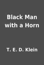 Black Man with a Horn by T. E. D. Klein
