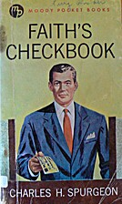 Faith's Checkbook by Charles Haddon Spurgeon