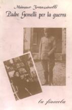 Padre Gemelli per la guerra by Mimmo…
