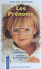 Les Prénoms by Jean-Luc Matthieu