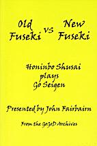 Old Fuseki vs New Fuseki: Honinbo Shusai…