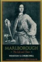 Marlborough: His Life and Times [Abridged]…