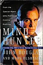 Mind Hunter: Inside the FBI's Elite Serial…