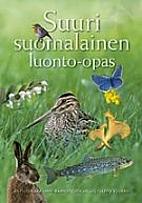 Suuri suomalainen luonto-opas by Antti…