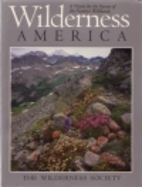 Wilderness America: A Vision for the Future…