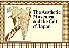 The Aesthetic Movement and the Cult of Japan…