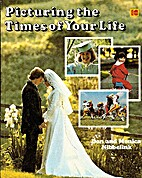 Picturing the times of your life by Don D…