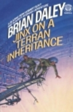 Jinx On a Terran Inheritance by Brian Daley