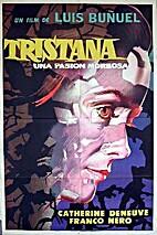 Tristana [1970 film] by Luis Bunuel