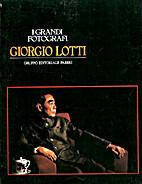 I grandi fotografi - Giorgio Lotti by…
